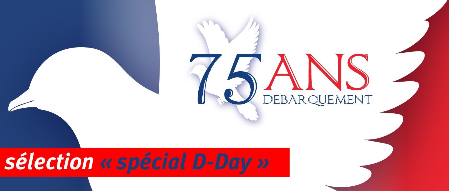 75ème Anniversaire du débarquement de Normandie
